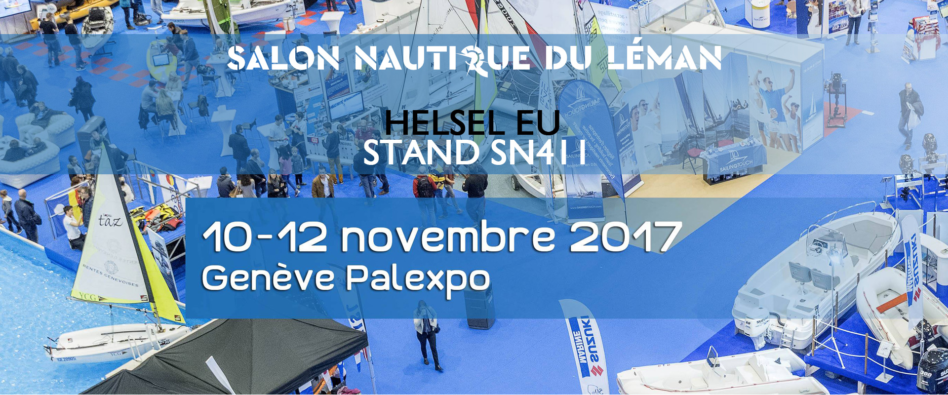 Helsel eu au salon nautique du l man gen ve helsel eu for Salon nautique geneve